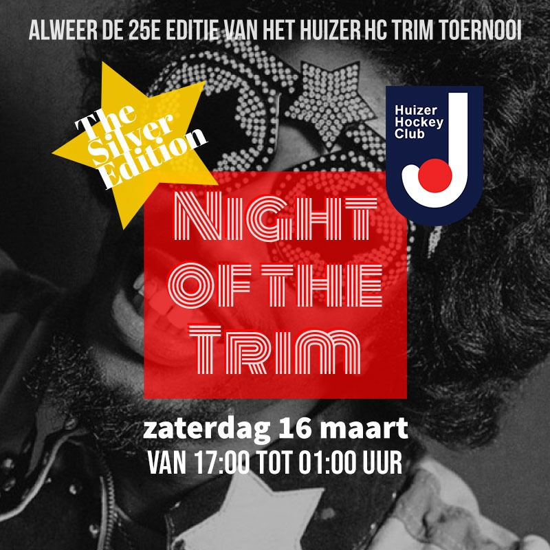 25e editie Night of the Trim-toernooi Trimhockey Huizer Hockeyclub
